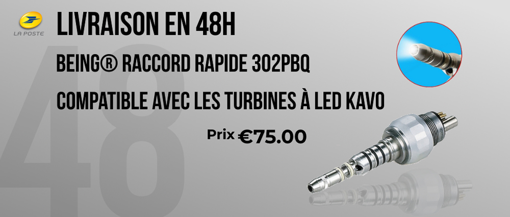 Being® Raccord rapide 302PBQ compatible avec turbines à LED KAVO